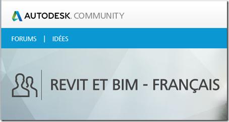 Un nouveau forum Français : REVIT et BIM